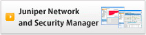 Juniper Network and Security Manager